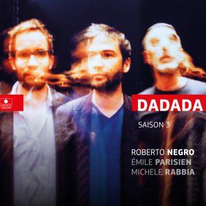 DaDaDa Sortie d'album Saison 3 Studio de l'Ermitage 21 nov !