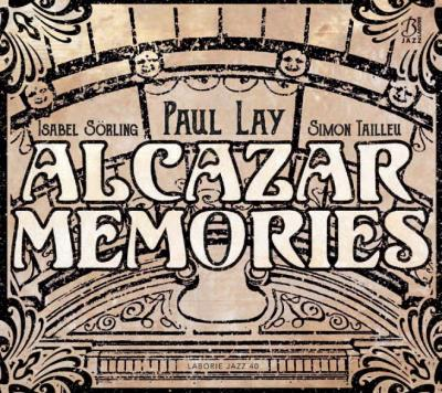 PAUL LAY ALCAZAR MEMORIES