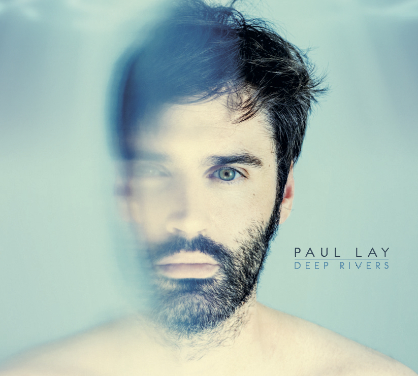 PAUL LAY TRIO DEEP RIVERS