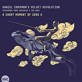 Daniel Erdmann′s Velvet Revolution