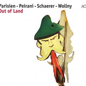 Out of Land Schaerer_Parisien_Peirani_Wollny en concert les 27 et 28 mars